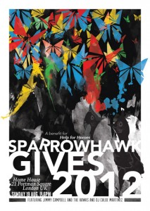SPARROWHAWK GIVES 2012 -A benefit for Help for Heros